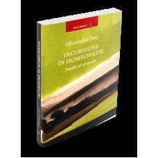 """""""INCURSIUNE IN HOMEOPATIE VOL.1 & VOL.2 - Studii si articole""""  - de Dr. Gheorghe Jurj"""
